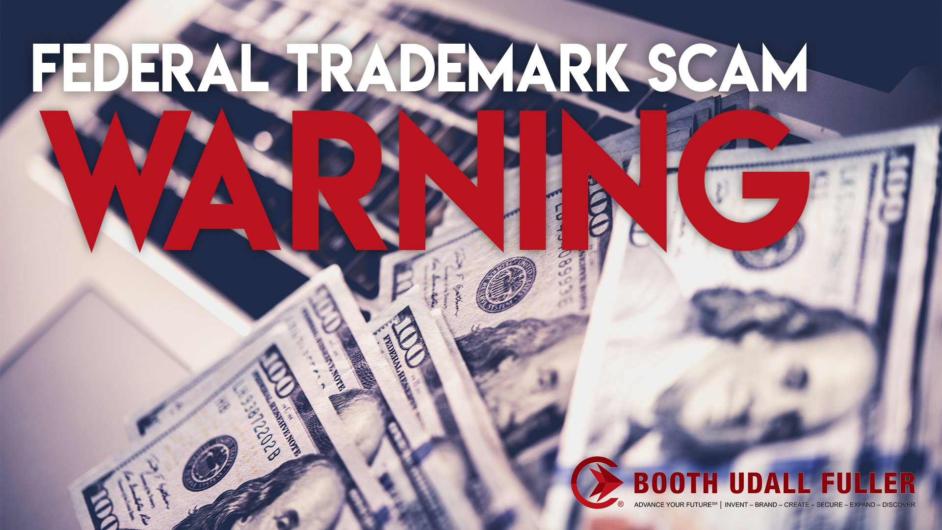 Federal Trademark Scam Warning